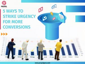 5 Ways to Strike Urgency for More Conversions