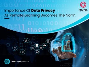 Importance Of Data Privacy As Remote Learning Becomes The Norm