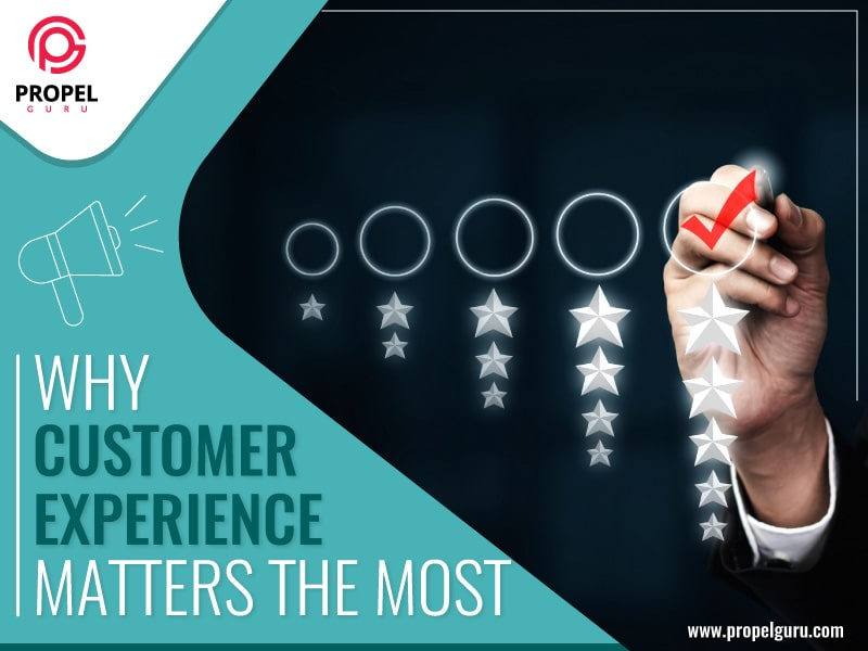 Why Customer Experience Matters the Most?