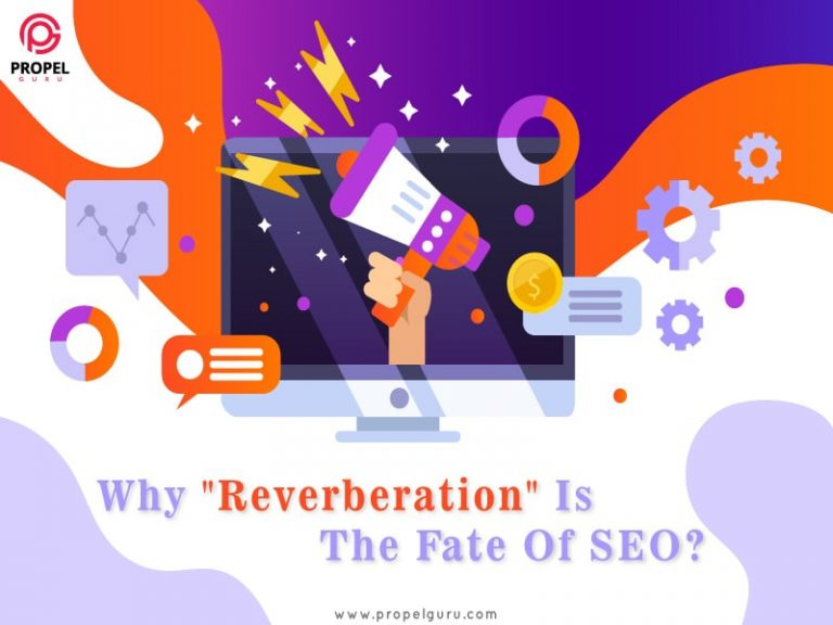"""Why """"Reverberation"""" Is The Fate Of SEO?"""