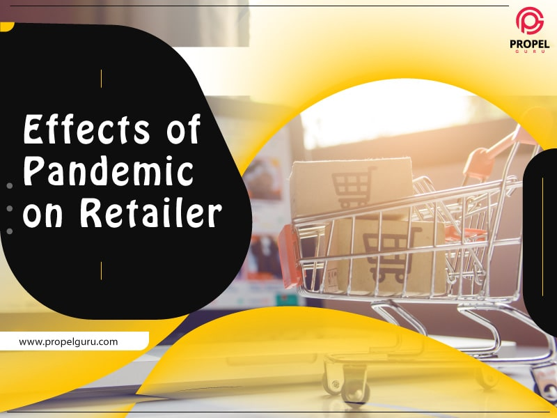 Effects of Pandemic on Retailers
