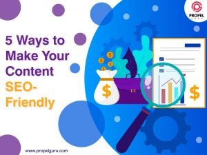 5 Ways to Make your Content SEO-friendly