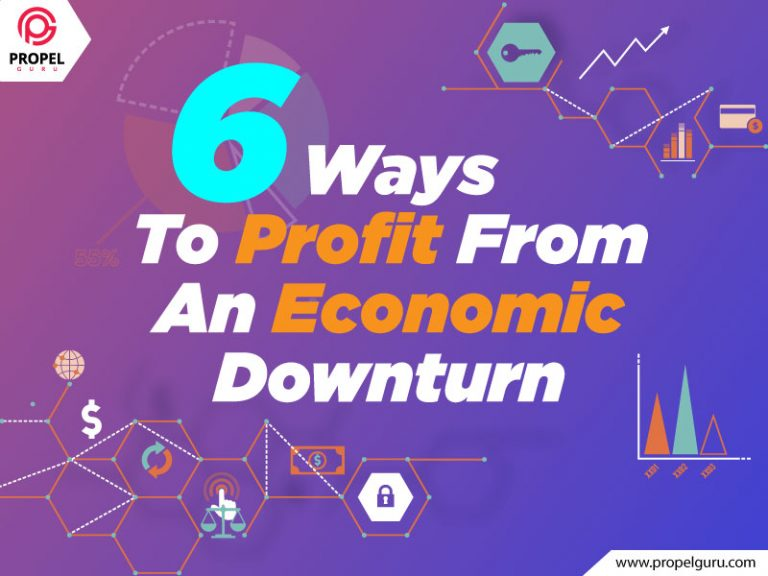 6 Ways To Profit From An Economic Downturn