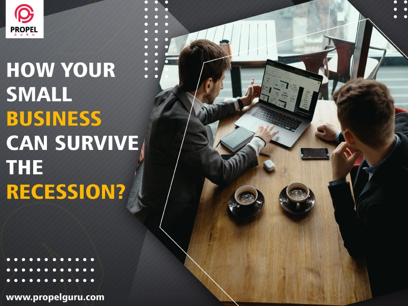 How Your Small Business Can Survive The Recession?