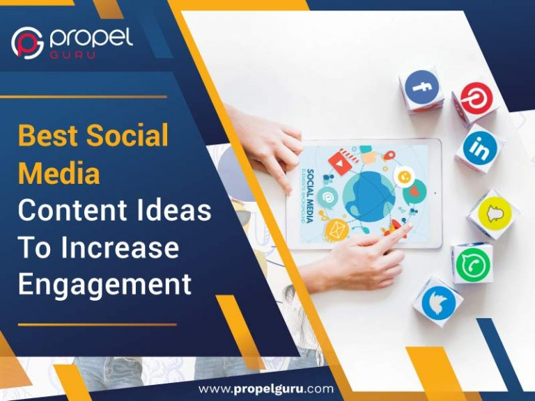 Best Social Media Content Ideas To Increase Engagement