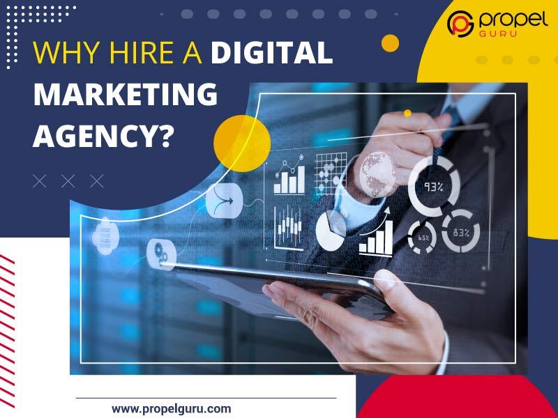Why Hire A Digital Marketing Agency?