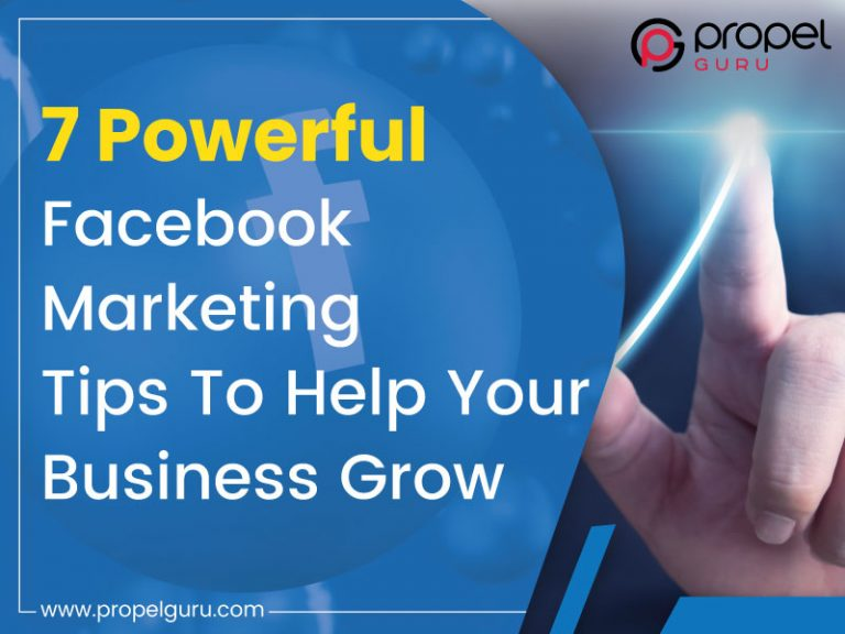 7 Powerful Facebook Marketing Tips To Help Your Business Grow