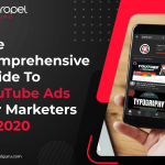 The Comprehensive Guide To YouTube Ads For Marketers In 2020