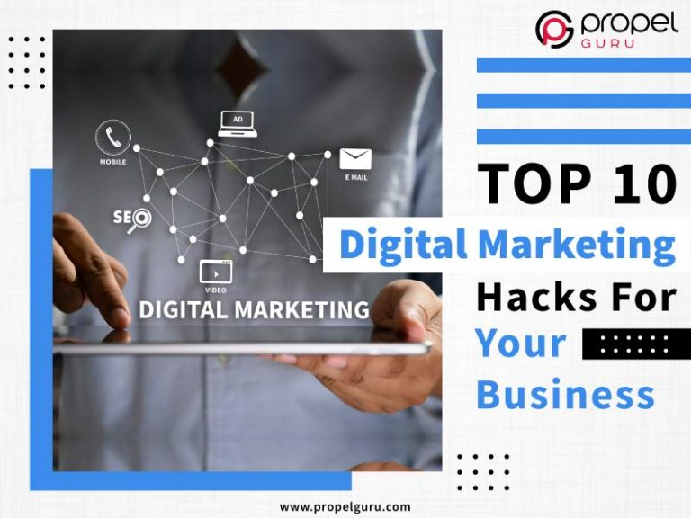 Top 10 Digital Marketing Hacks For Your Business