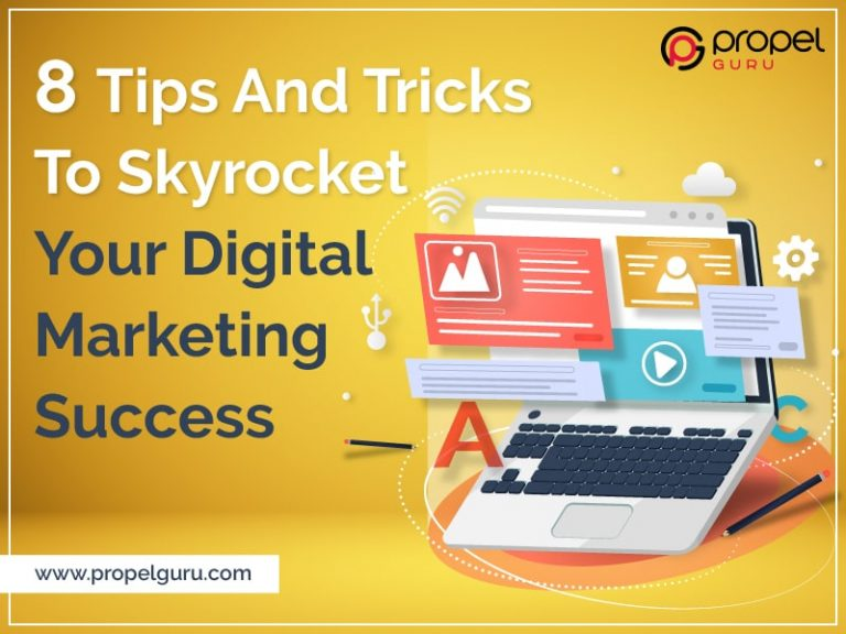 8 Tips and Tricks To Skyrocket Your Digital Marketing Success