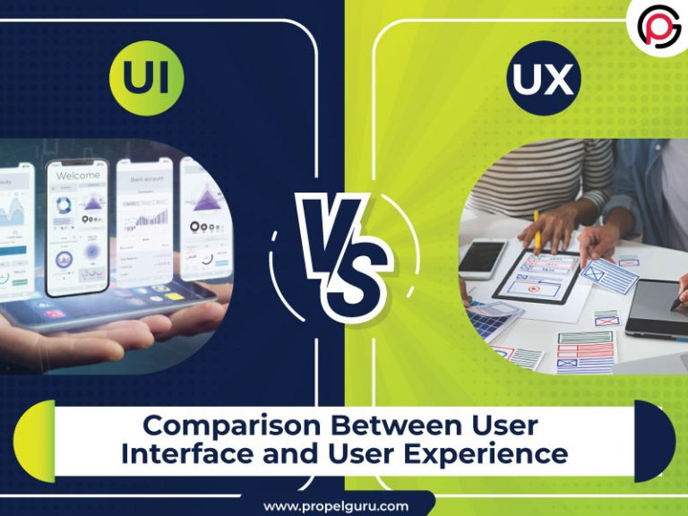 UI vs. UX: Comparison Between User Interface and User Experience