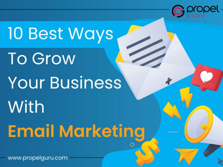 10 Best Ways To Grow Your Business Through Email Marketing