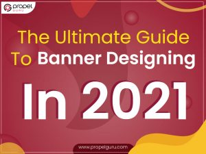 The-Ultimate-Guide-To-Banner-Designing