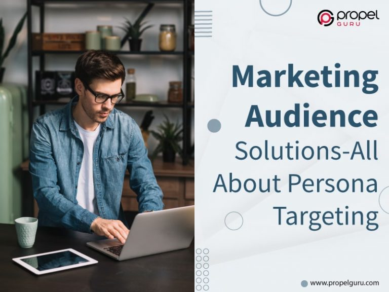 Marketing Audience Solutions-All About Persona Targeting