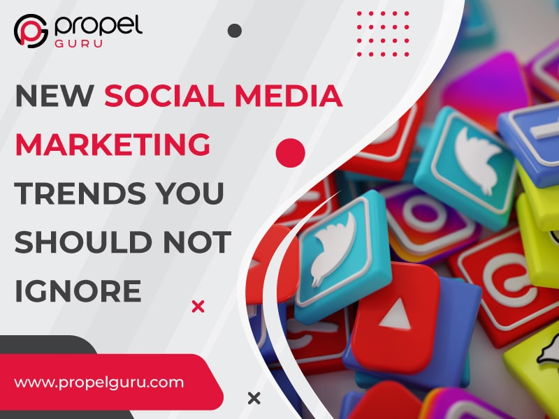 New Social Media Marketing Trends For 2021 You Should Not Ignore