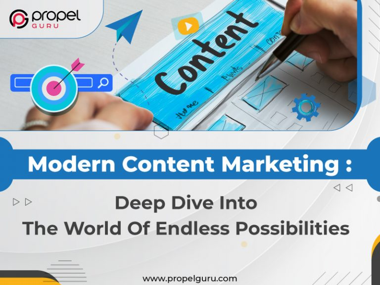 Modern Content Marketing: Deep Dive Into The World Of Endless Possibilities