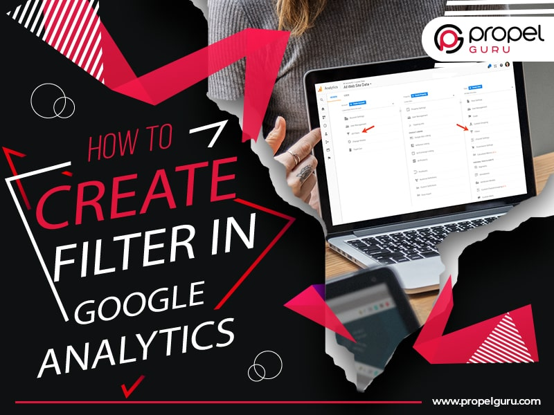 How To Create Filter In Google Analytics