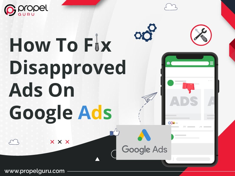 How To Fix Disapproved Ads On Google Ads
