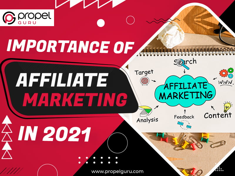 Importance Of Affiliate Marketing In 2021