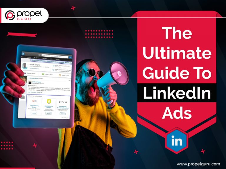 The Ultimate Guide To LinkedIn Ads For 2021