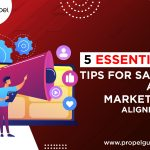 5 Essential Tips For Sales and Marketing Alignment