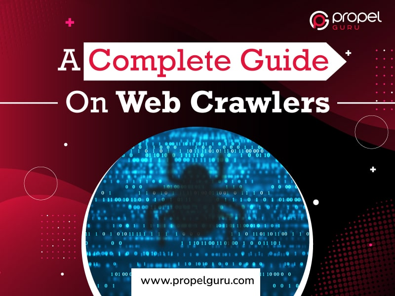 A Complete Guide On Web Crawlers
