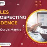 Sales Prospecting Cadence – The Guru's Mantra