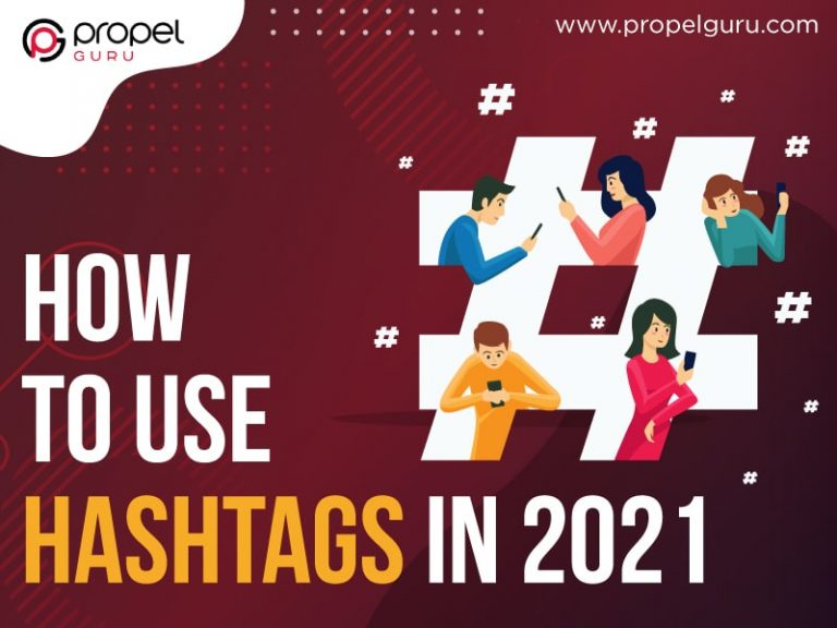 How To Use Hashtags In 2021